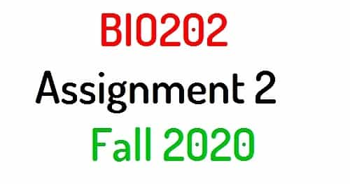 bio 202 assignment solution FALL 2020