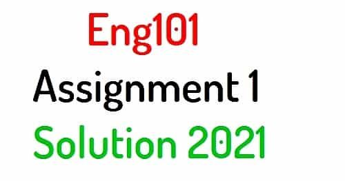 Eng101 assignment 1 solution 2021
