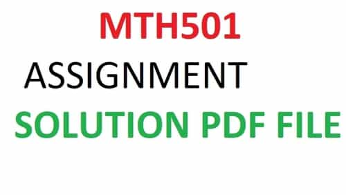 MTH501 Assignment Solution Fall 2020.pdf
