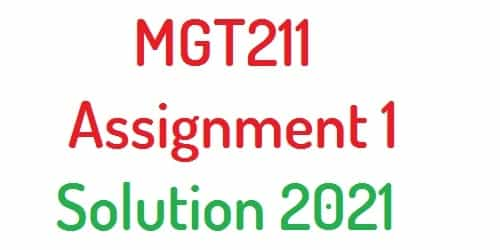 mgt211 assignment 1 solution 2021