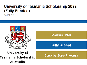 University of Tasmania Scholarship 2022