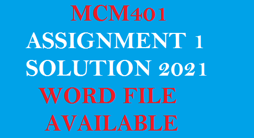 MCM401 ASSIGNMENT 1 SOLUTION 2021