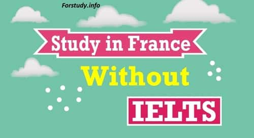 Study in France Without IELTS 2021